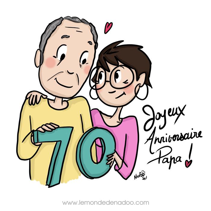 Joyeux 70 ans Papa